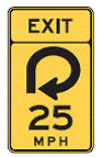 Exit sign with circle arrow and 25 mph