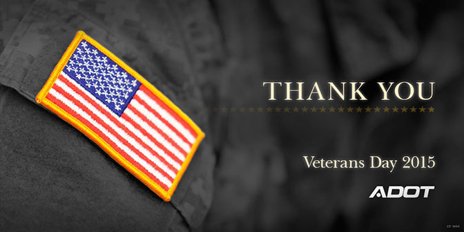 Thank you - Veterans Day 2015 ADOT