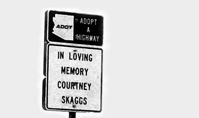 Adopt a Highway Sign: In loving Memory of Courtney Skaggs