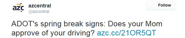 Arizona Central Tweet - Does Mom Approve of Your Driving?