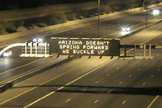 Arizona doesn't spring forward - we buckle up