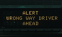 Alert - wrong way driver ahead