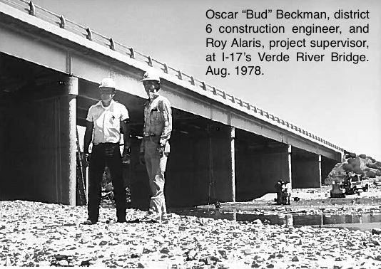"Oscar ""Bud"" Beckman, district 6 construction engineer, and Roy Alaris, project supervisor, at I-17's Verde River Bridge, Aug. 1978"