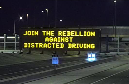 Dynamic Message Board: Join the rebellion against distracted driving