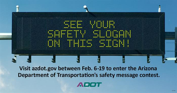 Dynamic Message Sign: See your safety slogan on this sign!