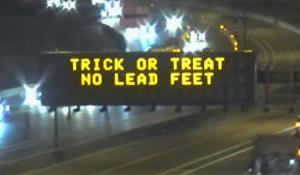 """Trick or Treat - No Lead Feet"" Road Sign"