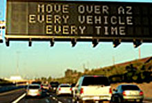 Overhead message board on freeway - Move Over AZ Every Vehicle Every Time