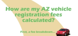 How are my AZ vehicle registration fees calculated?