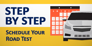 Schedule Your Road Test