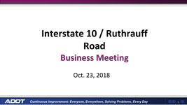 I-10 and Ruthrauff Road Presentation
