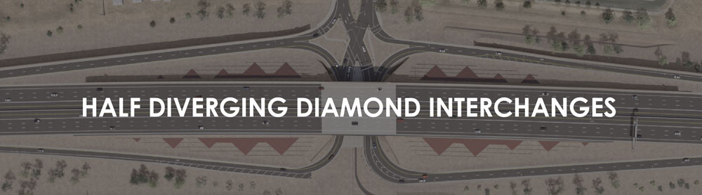 Half Diverging Diamond Interchanges