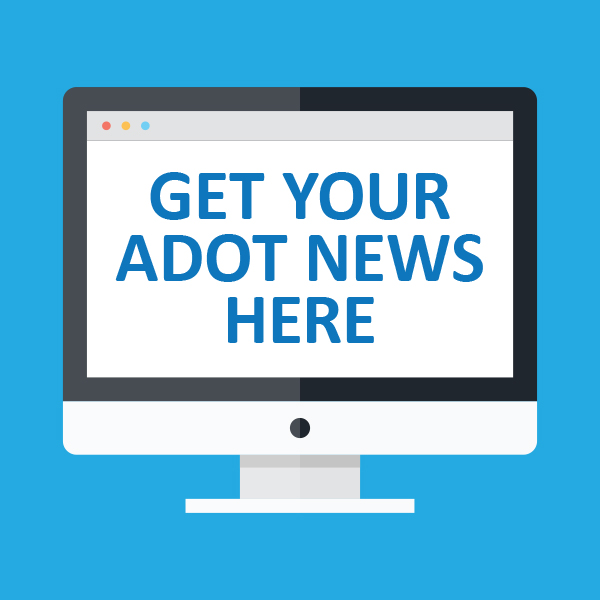 Get your ADOT news here