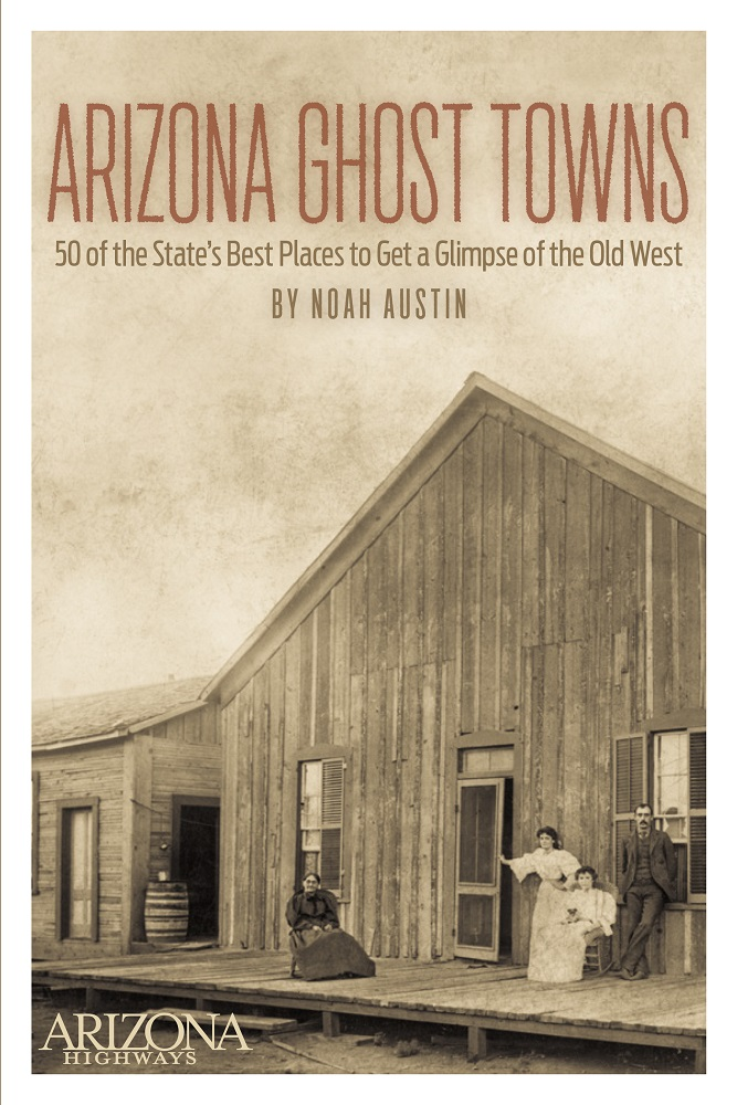 Arizona Ghost Towns book cover