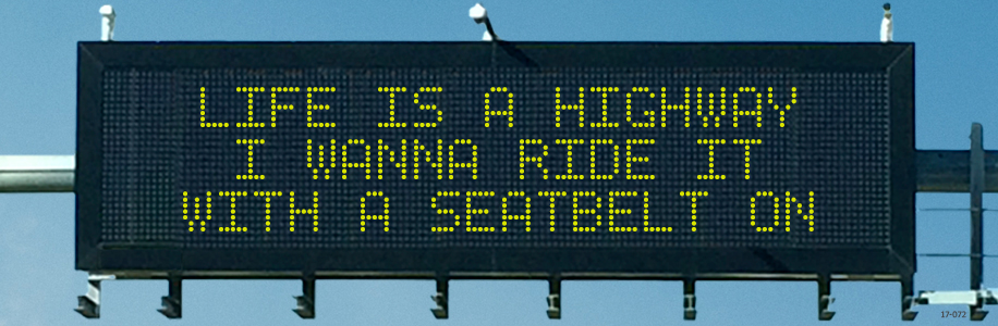 Life is a Highway sign