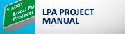 (Local Public Agency) LPA Project Manual button