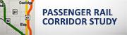 Passenger Rail Corridor Study (button)
