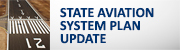 State Aviation System Plan Update (button)