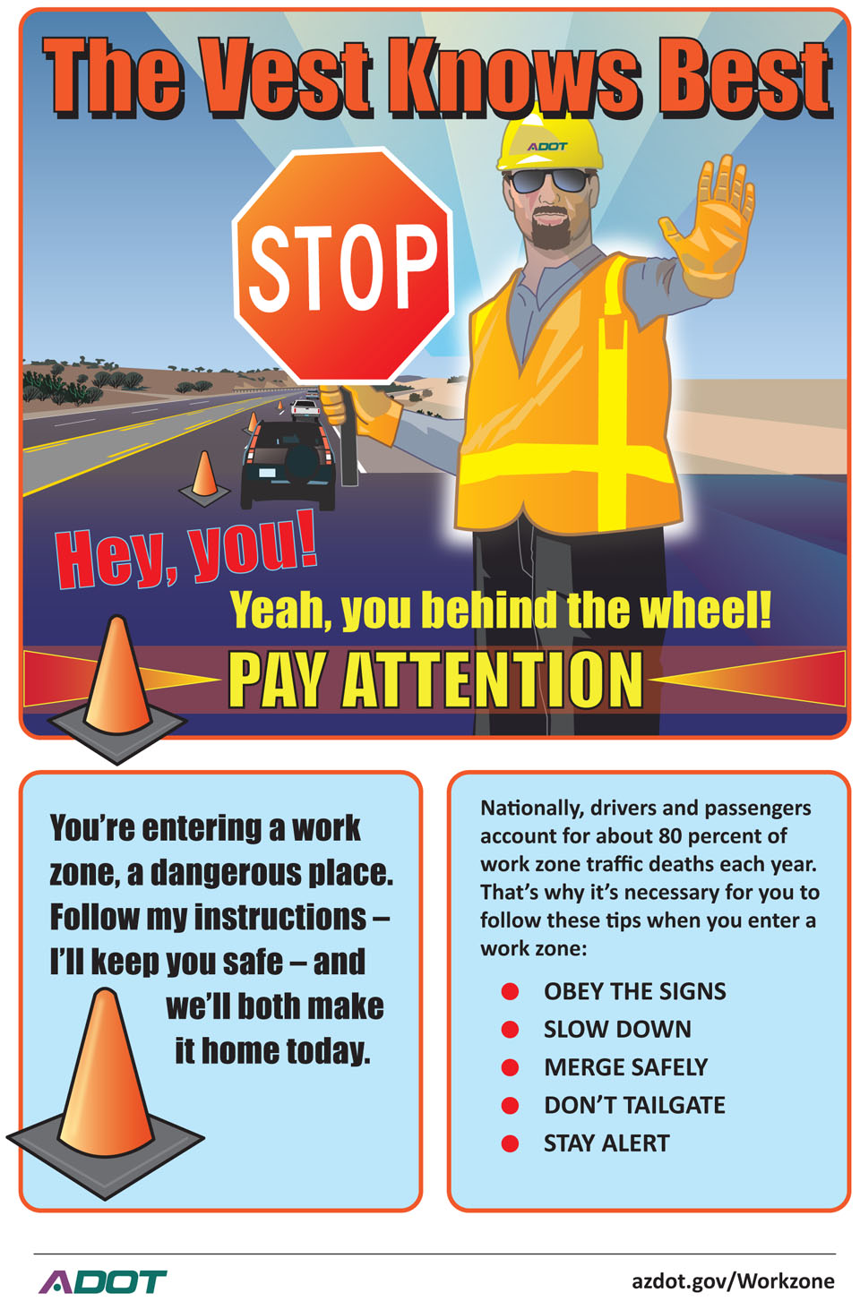 The Vest Knows Best infographic: Hey You! Yeah, you behind the wheel! Pay Attention