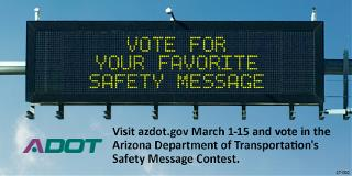Dynamic Message Board:  Vote for your Favorite Safety Message