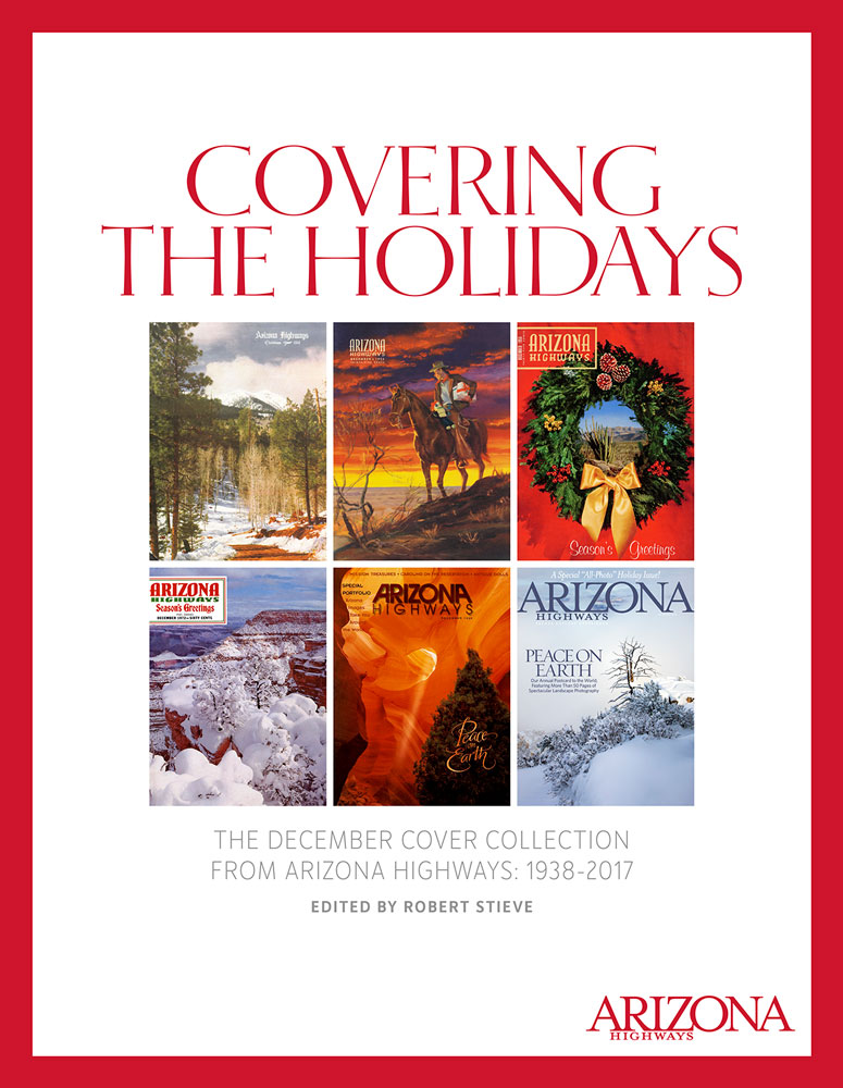 Cover of Arizona Highways magazine with compilation or 6 prior holiday covers.