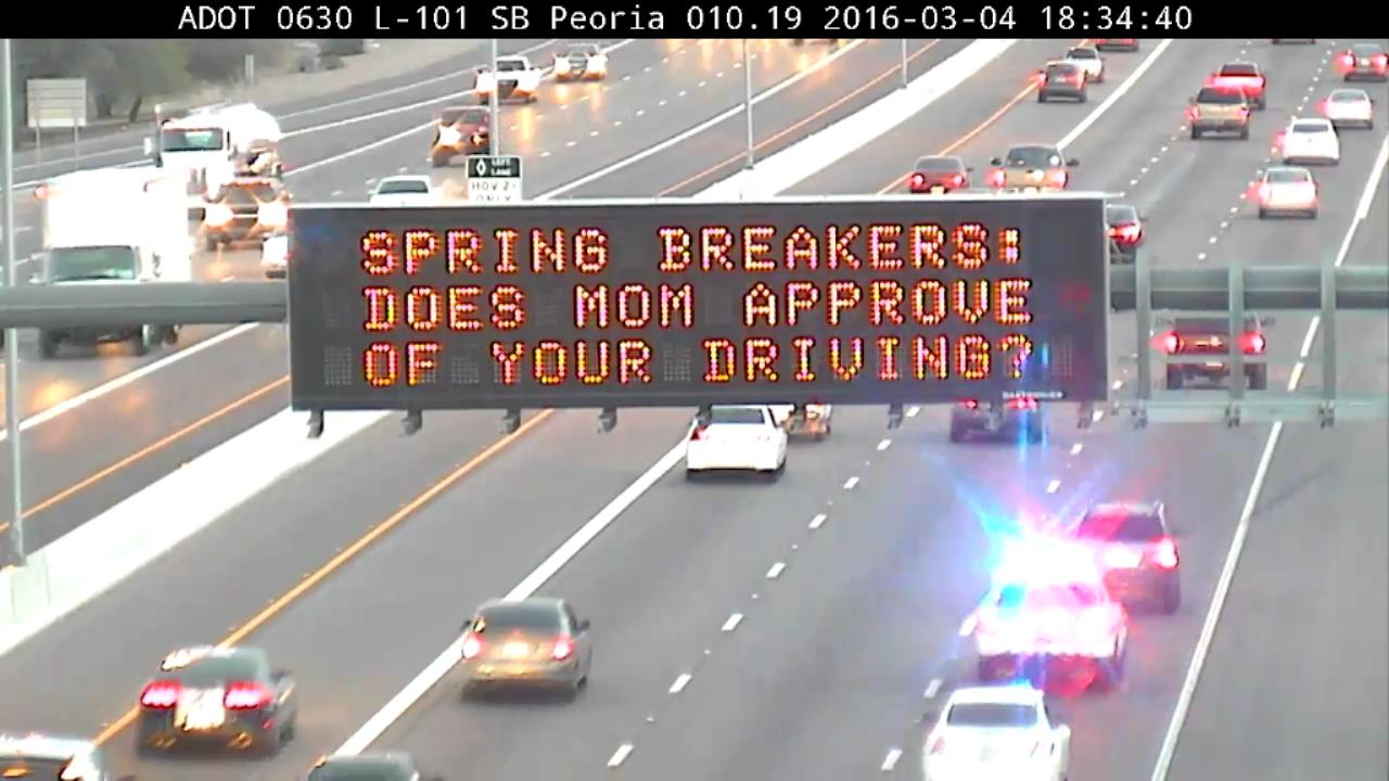 Dynamic Overhead Message: Spring Breakers: Does Mom Approve of your Driving?