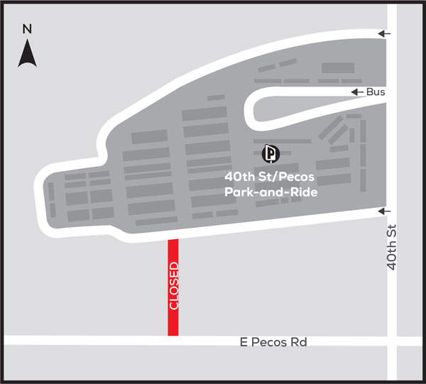 Map showing closure of entrance to 40th Street/Pecos Park and Ride from Pecos Road.