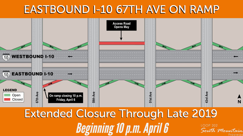 South Mountain Freeway Project closures map: Eastbound I-10 67th Ave On Ramp extended closure through late 2019