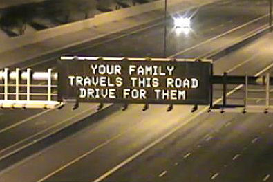Dynamic Message Board: Your Family Travels This Road Drive for Them