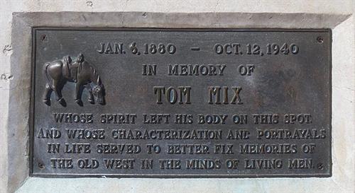 Memorial Plaque - Tom Mix - Jan. 6, 1880 - Oct. 12, 1940