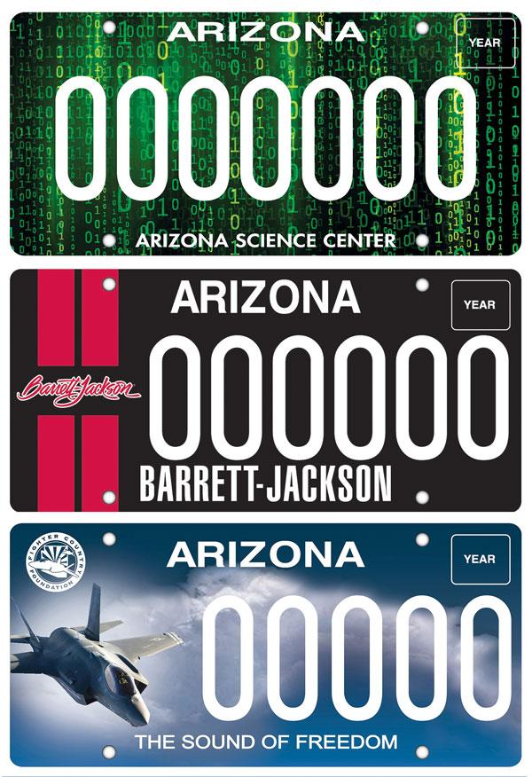 New license plates:  Arizona Science Center, Barrett Jackson, Luke Air Force Base