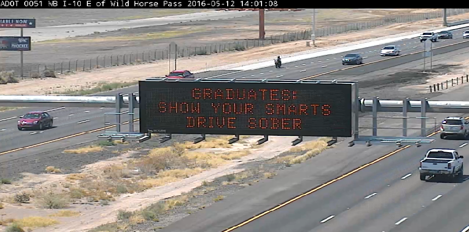 Dynamic Message Board: Graduates: Show Your Smarts, Drive Sober