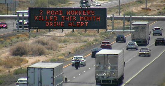 Dynamic Message Board: 2 Road Workers Killed this Month, Drive Alert