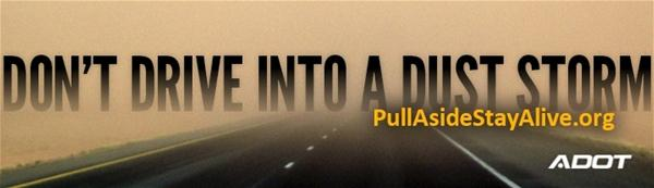 Don't Drive into a Dust Storm - PullAsideStayAlive.org