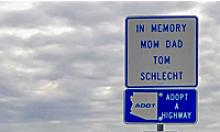 Adopt a Highway sign: In Memory Mom Dad Tom Schlecht