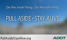 Pull Aside, Stay Alive