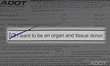 I want to be an organ donor and tissue donor.