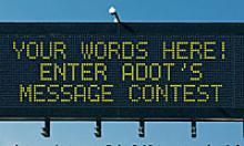 Your words here! Enter ADOT's message contest