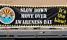 Slow down Move over Awareness Day banner