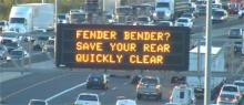 "Dynamic Message Boards - ""Fender Bender? Save your rear / quickly clear"""