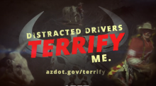 Distracted Drivers Terrify Me campaign